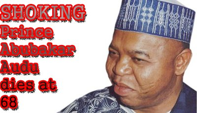 The Life And Times Of Late Audu Abubakar