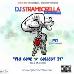 Hot New Single From P-Square's Official DJ Stramborella-Come And Collect It