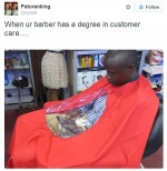 Funny Photo: When Your Barber Has A Degree In Customer Care
