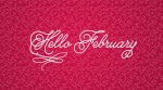 Happy New Month Of February People!