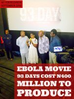 Ebola Movie 93 Days Cost Over N400 Million To Produce, Set For Release In September