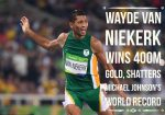 #Rio2016: History Made As Wayde Van Niekerk Becomes First South African In 96 Years To Win 400metres, Shatters Michael Johnson's 10 Years Record