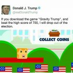 Donald Trump Declares That He Would Drop Out Of Presidential Elections If Anyone Beat His High Score At New Mobile Game