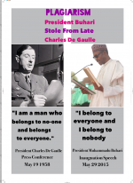 "Revealed: President Buhari Stole ""I Belong To Everybody And I Belong To Nobody"" From Charles De Gaulle"