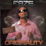 #Throwback: Do You Remember This Soulful Tune 'Originality' By Faze?