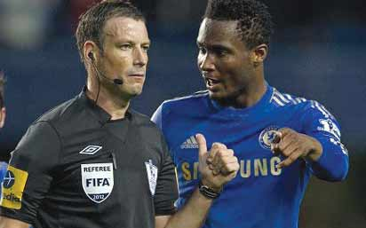 Mikel Obi Almost Made Me Quit Football – Celebrated English Ref Says