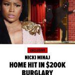 Nicki Minaj's LA Mansion Burgled While She Was Away