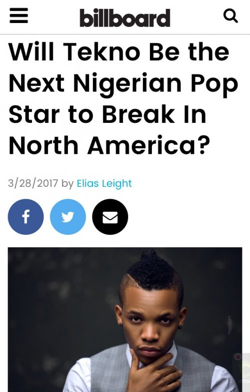 "Tekno Is ""The Next Nigerian Pop Star To Break Into North America"" – Says Billboard Magazine"