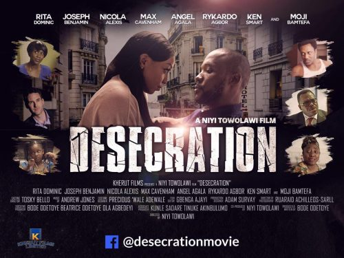 Rita Dominic Dazzles In New Movie 'Desecration'By Niyi Towolawi Films