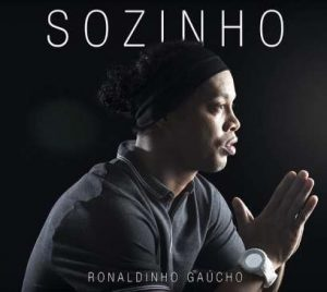 Brazillian Legend, Ronaldinho Releases First Music Single [Listen]