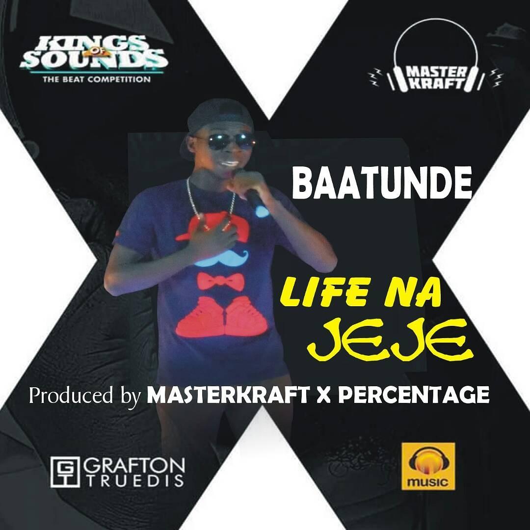 Hot New Music: Baatunde-Life Na Jeje