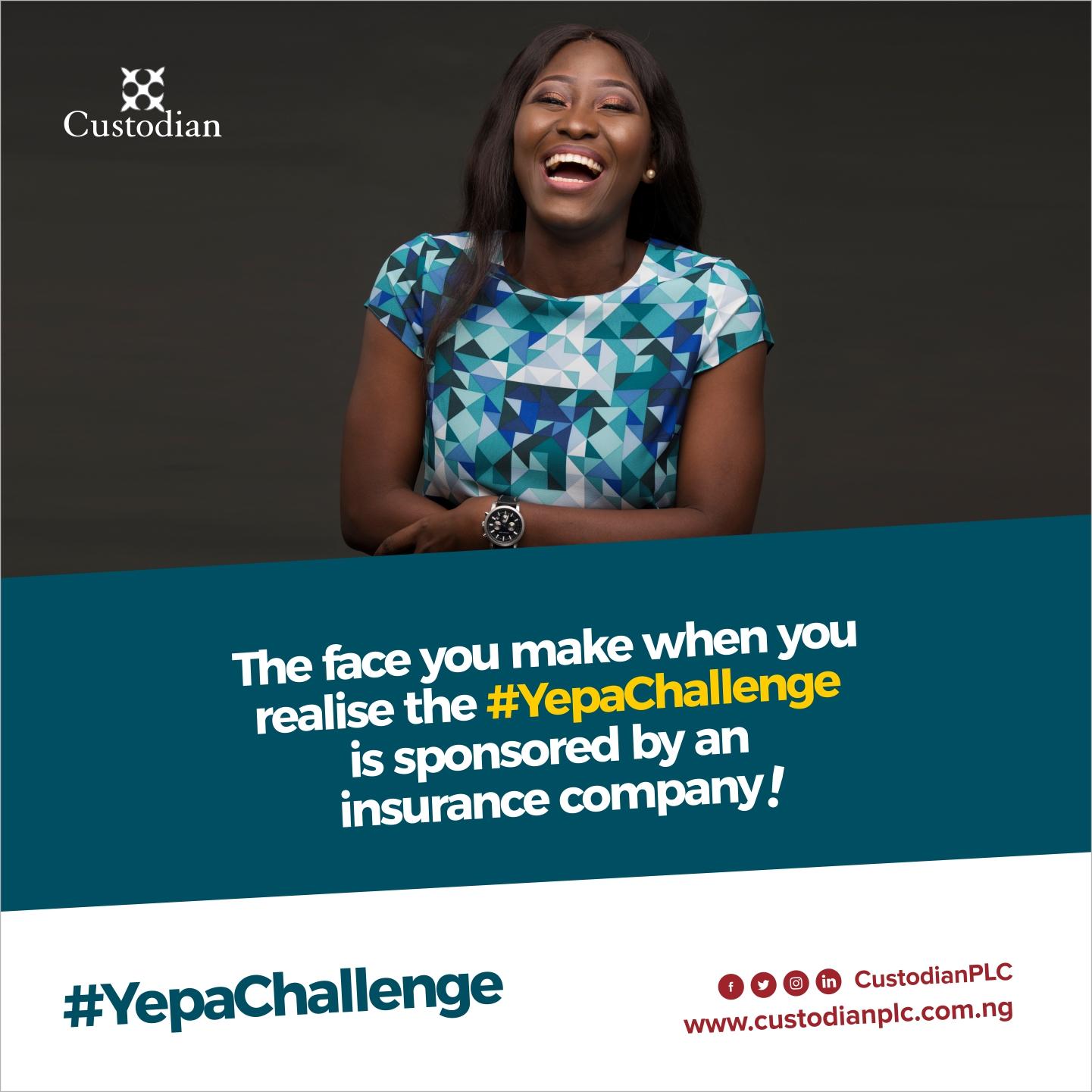 Custodian Sponsors #YepaChallenge To Call Attention To Insurance In Nigeria