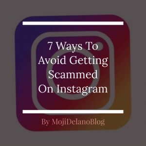 7 Ways To Avoid Getting Scammed On Instagram